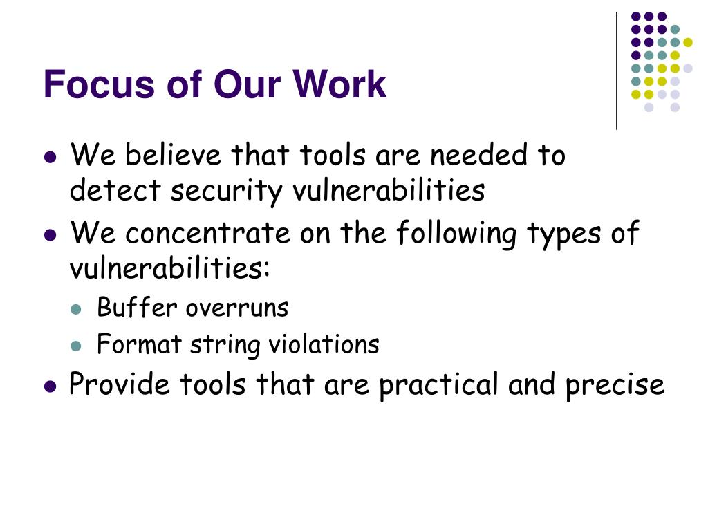 Focus of Our Work