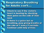 respiratory breathing for adults con t