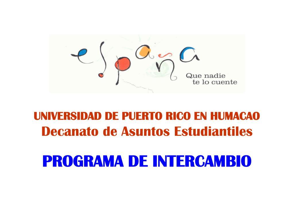 universidad de puerto rico en humacao decanato de asuntos estudiantiles l.