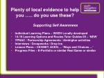 plenty of local evidence to help you do you use these