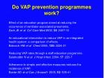do vap prevention programmes work