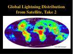 global lightning distribution from satellite take 2