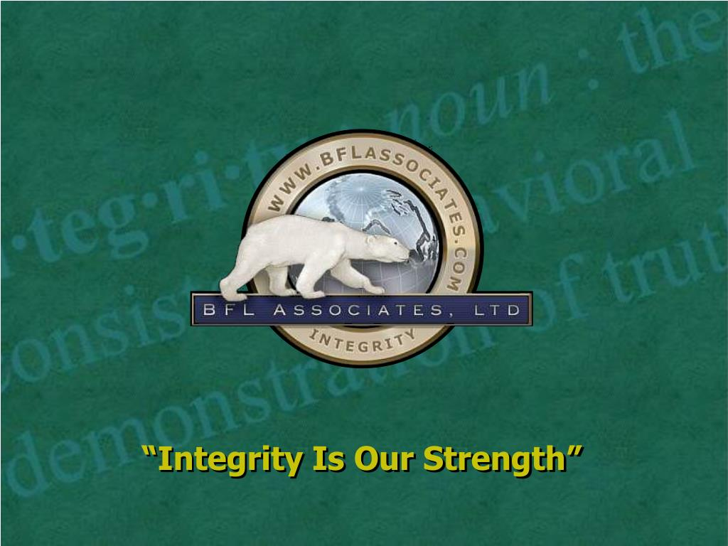 integrity is our strength l.