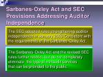 sarbanes oxley act and sec provisions addressing auditor independence