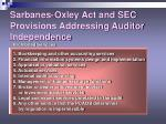 sarbanes oxley act and sec provisions addressing auditor independence25