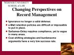 changing perspectives on record management