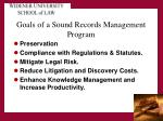 goals of a sound records management program