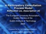 a participatory consultation process model reflection on description of