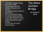 the glenn jackson bridge