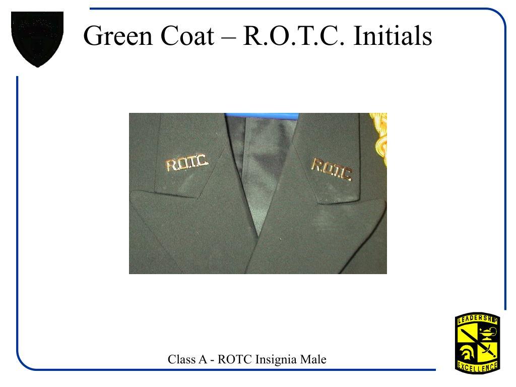 Green Coat – R.O.T.C. Initials