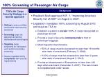 100 screening of passenger air cargo
