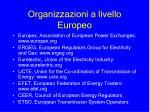 organizzazioni a livello europeo