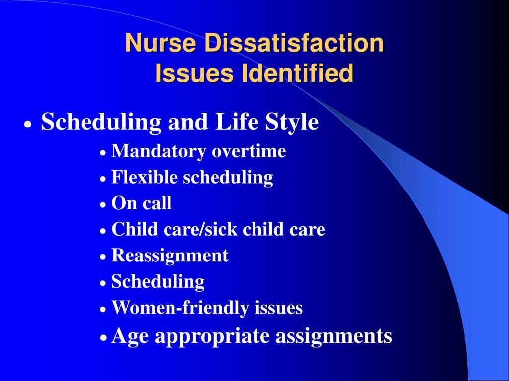 Nurse Dissatisfaction