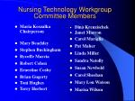 nursing technology workgroup committee members
