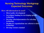 nursing technology workgroup expected outcomes