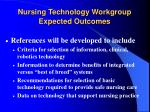 nursing technology workgroup expected outcomes56
