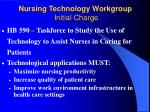 nursing technology workgroup initial charge