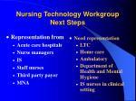 nursing technology workgroup next steps