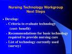 nursing technology workgroup next steps59