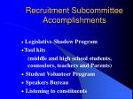recruitment subcommittee accomplishments30