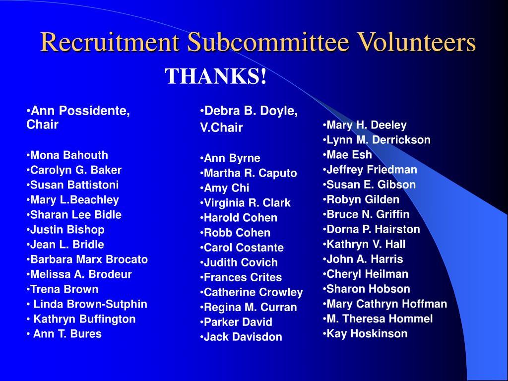 Recruitment Subcommittee Volunteers