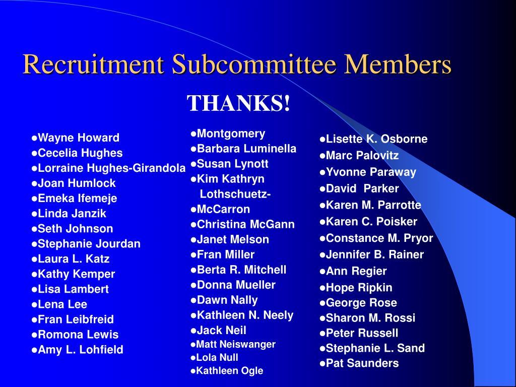 Recruitment Subcommittee Members