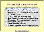 lean six sigma bureaucratized
