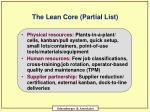 the lean core partial list