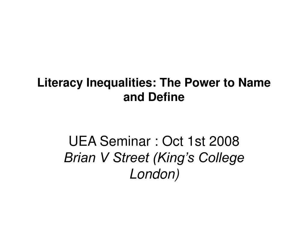 literacy inequalities the power to name and define l.