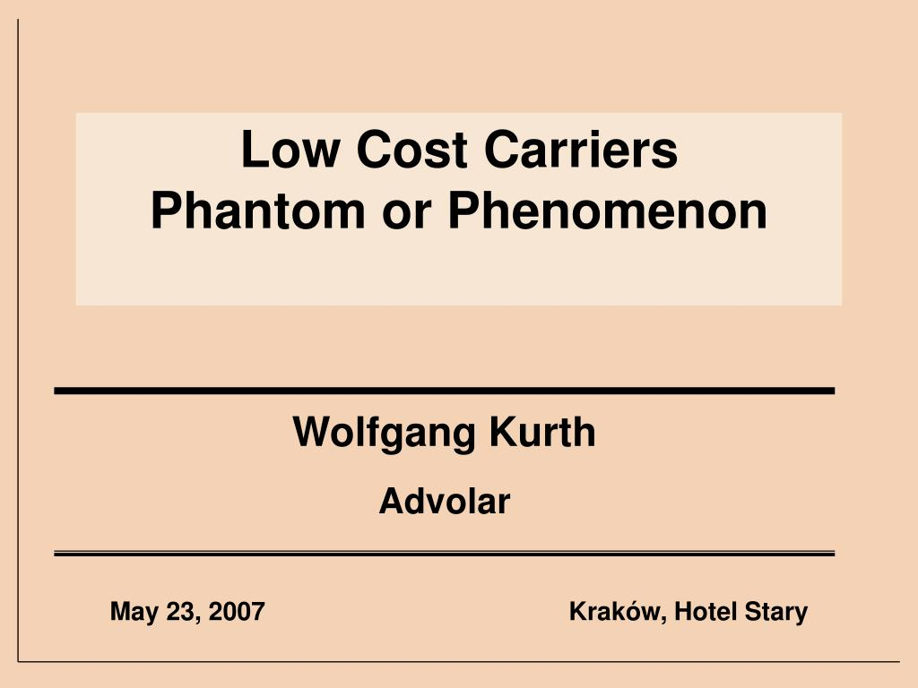 low cost carriers phantom or phenomenon l.