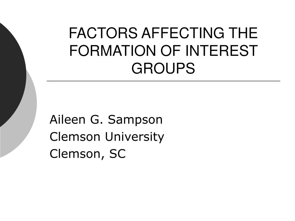 factors affecting the formation of interest groups l.