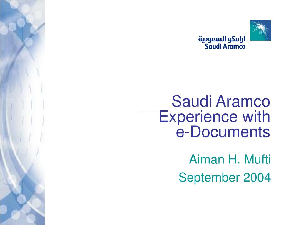 saudi aramco experience with e documents l.