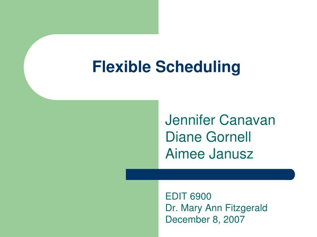 flexible scheduling l.