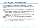 iso project committee 242