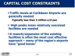 capital cost constraints
