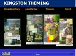 kingston theming