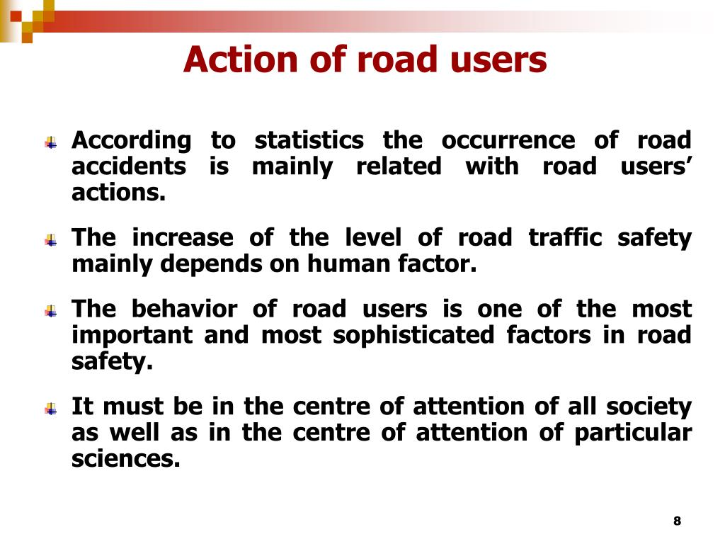 Action of road users