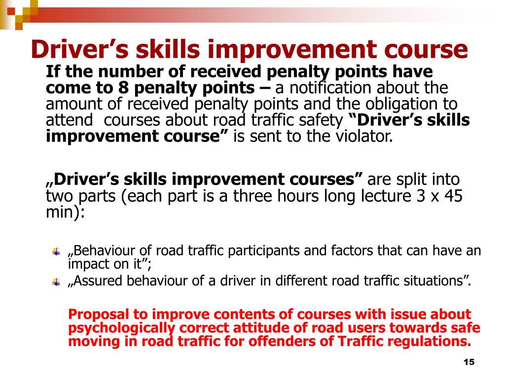 Driver's skills improvement course