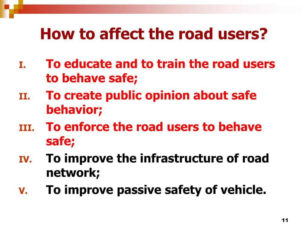 How to affect the road users?