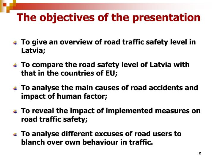The objectives of the presentation