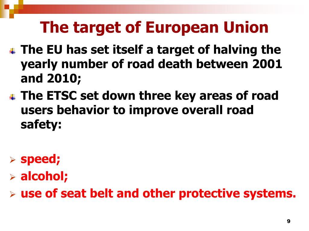 The target of European Union