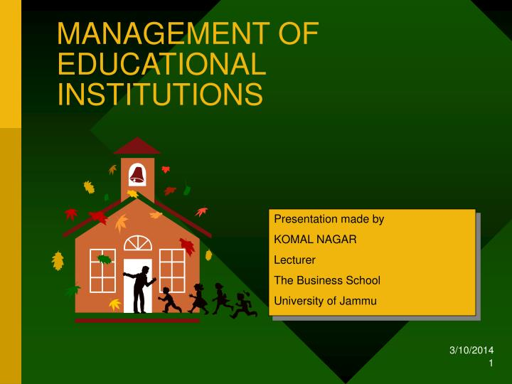 management of educational institutions n.