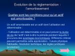 evolution de la r glementation l amortissement