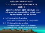sp cialit communication 3 l information financi re et de gestion