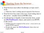 starting from the browser
