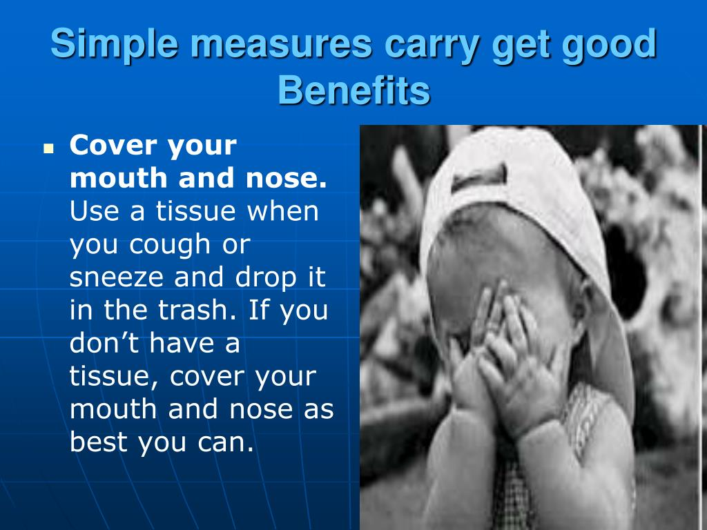 Simple measures carry get good Benefits
