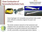 clean combustion of renewable synthetic fuels