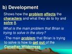 b development