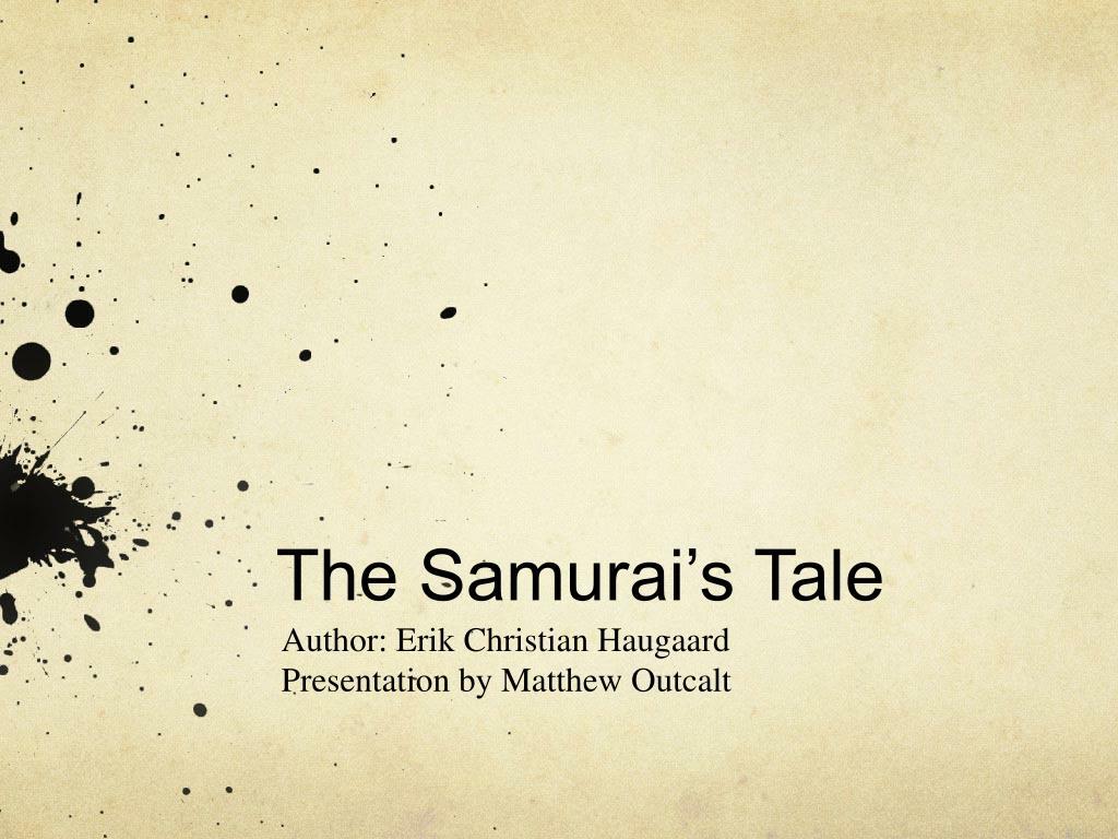 the samurai s tale l.
