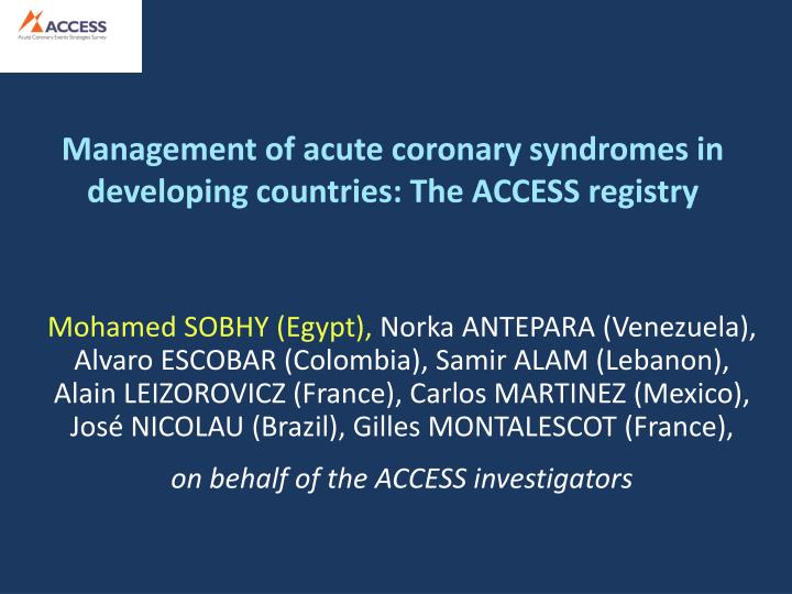 management of acute coronary syndromes in developing countries the access registry n.